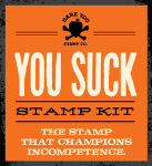 YOU SUCK STAMP KIT - Dare You Stamp: YOU SUCK